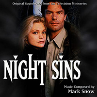 Night Sins (1997 TV Mini-Series) by Mark Snow.