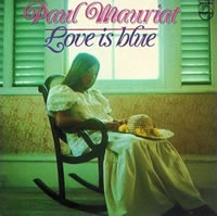 Love is Blue (Instrumental version) by Paul Mauriat.
