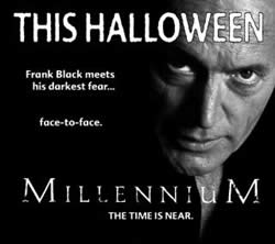Print Advert from Millennium: The Curse of Frank Black.