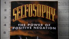 Selfosophy, the power of positive negation.